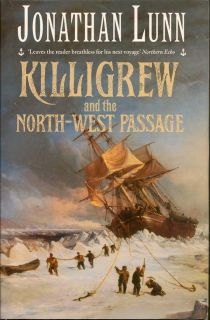 Killigrew and the North-West Passage. JONATHAN LUNN