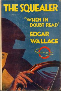 The Squealer. EDGAR WALLACE.