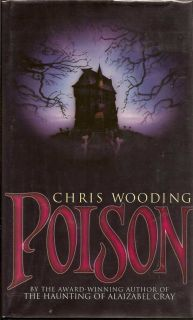 Poison. CHRIS WOODING