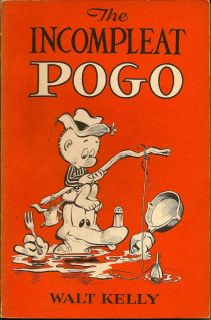 The Incompleat Pogo. WALT KELLY.