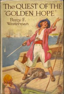 The Quest Of The Golden Hope. PERCY F. WESTERMAN