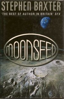 Moonseed. STEPHEN BAXTER