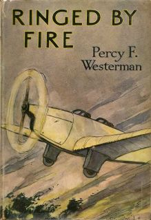 Ringed By Fire. PERCY F. WESTERMAN.
