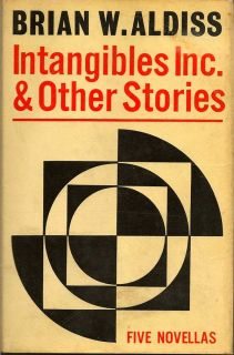 Intangibles Inc. & Other Stories. BRIAN W. ALDISS