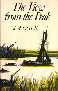 The View From The Peak. J. A. COLE