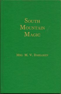 South Mountain Magic. MRS. M. V. DAHLGREN.