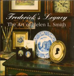 Frederick's Legacy The Art of Helen L. Smith