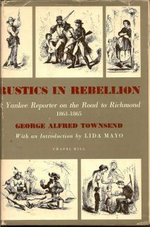 Rustics In Rebellion. GEORGE ALFRED TOWNSEND