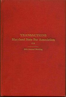 Report of the Thirtieth Annual Meeting of the Maryland State Bar Association
