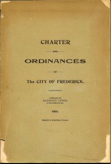 Charter and Ordinances of The City Of Frederick. HAMMOND URNER