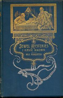 Jewel Mysteries I have Known. MAX PEMBERTON.