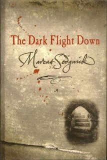 The Dark Flight Down. MARCUS SEDGWICK.