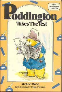 Paddington Takes The Test. MICHAEL BOND