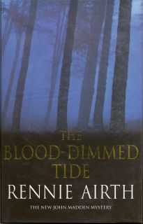 The Blood-Dimmed Tide. RENNIE AIRTH
