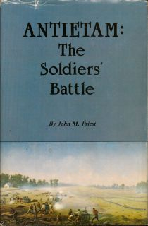 Antietam: The Soldiers' Battle. JOHN M. PRIEST.