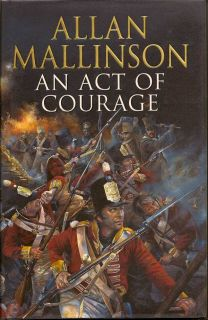 An Act of Courage. ALLAN MALLINSON.
