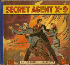 Secret Agent X-9. DASHIELL HAMMETT.