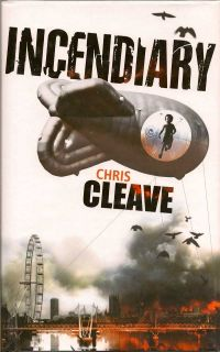 Incendiary. CHRIS CLEAVE