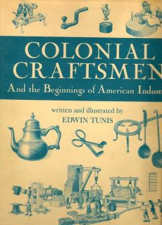 Colonial Craftsmen. EDWIN TUNIS