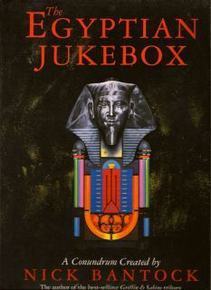 The Egyptian Jukebox. NICK BANTOCK