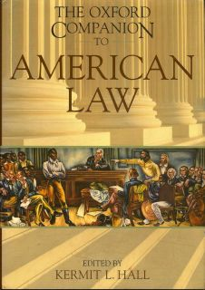 The Oxford Companion to American Law. KERMIT HALL