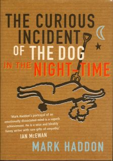 The Curious Incident Of The Dog In The Night-Time. MARK HADDON.