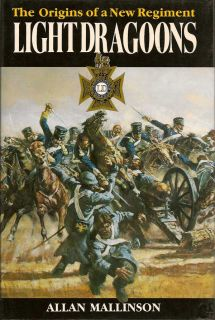 Light Dragoons. ALLAN MALLINSON.