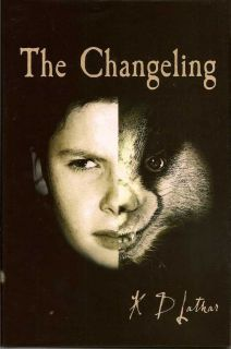 The Changeling. K. D. LATHAR