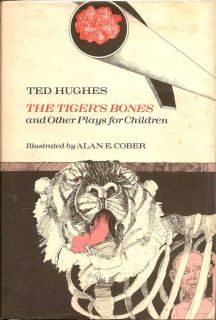 The Tiger's Bones. TED HUGHES
