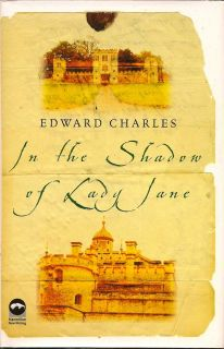 In The Shadow Of Lady Jane. EDWARD CHARLES
