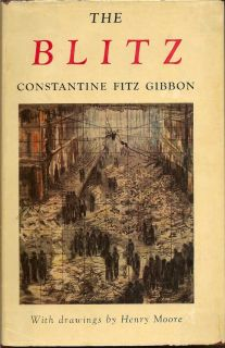 The Blitz. CONSTANTINE FITZGIBBON.