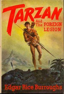 Tarzan And The Foreign Legion. EDGAR RICE BURROUGHS