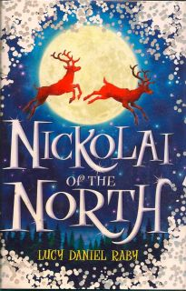 Nickolai of the North. LUCY DANIEL RABY