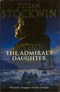 Kydd: The Admiral's Daughter. JULIAN STOCKWIN