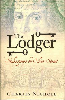 The Lodger. Shakespeare on Silver Street. CHARLES NICHOLL