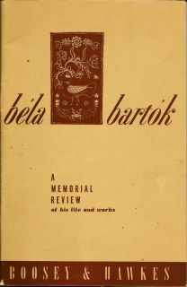 Bela Barktok A Memorial Review of His Life and Works