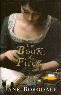 The Book Of Fires. JANE BORODALE