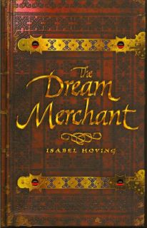 The Dream Merchant. ISABEL HOVING