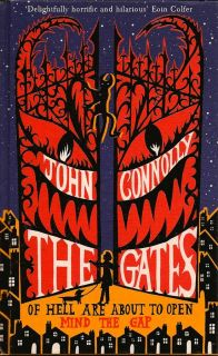 The Gates. JOHN CONNOLLY