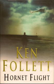 Hornet Flight. KEN FOLLETT