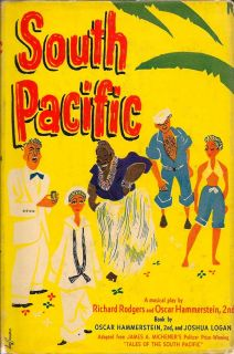South Pacific. RICHARD AND OSCAR HAMMERSTEIN 2ND RODGERS.