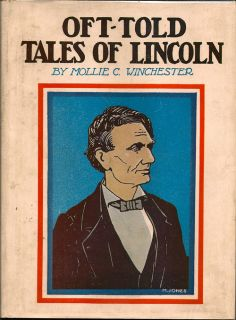 Oft-Told Tales of Lincoln. PAUL WINCHESTER.