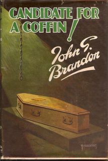 Candidate For A Coffin. JOHN G. BRANDON