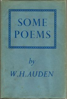 Some Poems. W. H. AUDEN