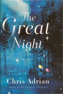 The Great Night. CHRIS ADRIAN