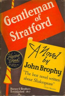 Gentleman of Stratford. JOHN BROPHY