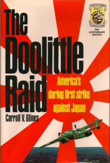 The Doolittle Raid. CARROLL V. GLINES