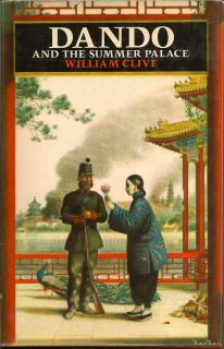 Dando And The Summer Palace. WILLIAM CLIVE.