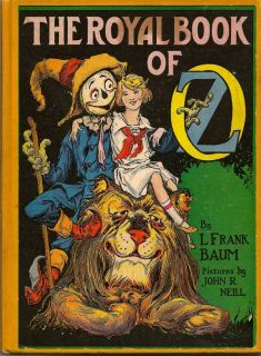 The Royal Book of Oz. L. FRANK BAUM.