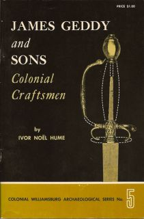 James Geddy and Sons Colonial Craftsmen. IVOR NOEL HUME